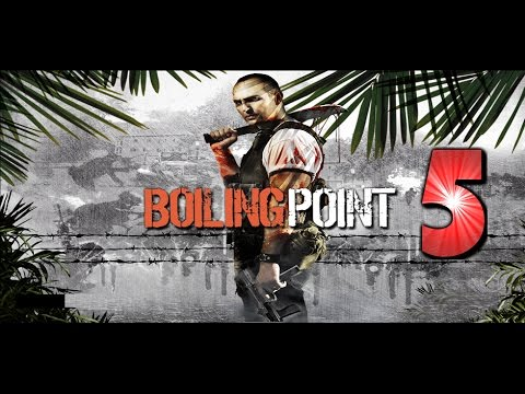 Boiling Point: Road To Hell - Let's Play #5 (PL)