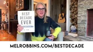 #BestDecadeEver January 17, 2020 | Mel Robbins