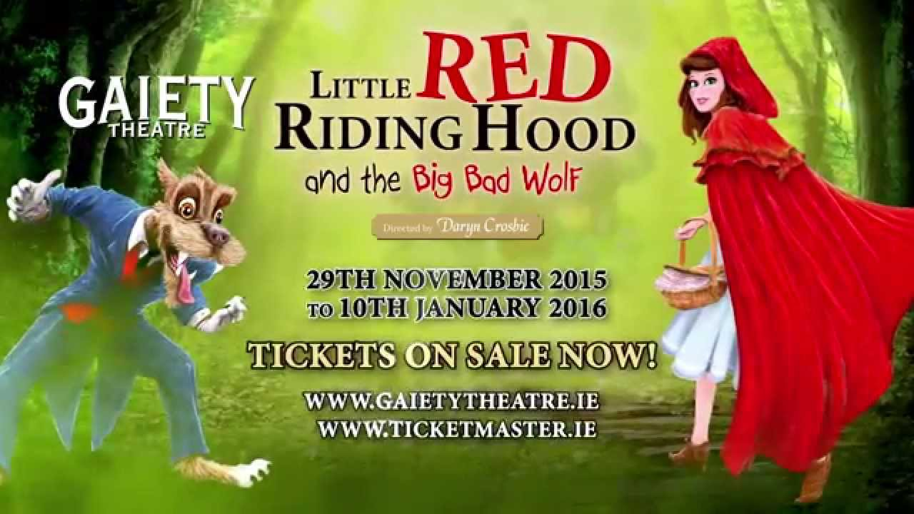 Little Red Riding Hood At The Gaiety 29 November 2015 10