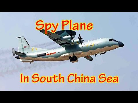China Deploys New Spy Aircraft in Disputed South China Sea