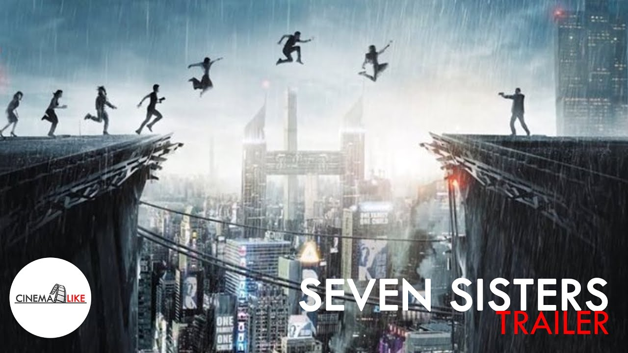 SEVEN SISTERS (What Happened to Monday) / Noomi Rapace ...