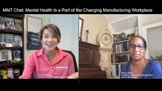 MMT Chats: Mental Health Is a Part of the Changing Manufacturing Workplace