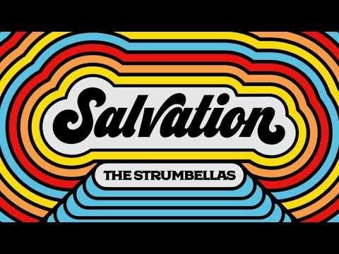 The Strumbellas - Salvation - (Official Audio)