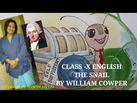 THE SNAIL BY WILLIAM COWPER FOR CLASS X WBBSE