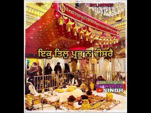 ik-til-prabhu-na-visrai-#gurbani-status-new-shabad-whatsapp-status-bhai-ravinder-singh-darbar-sahib