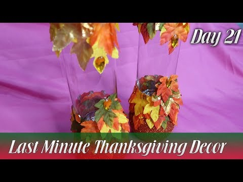 Last Minute Thanksgiving Day Decor | Day 21 | How To