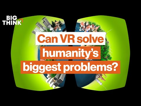 Why virtual reality is necessary on a planet of 11 billion   Big Think