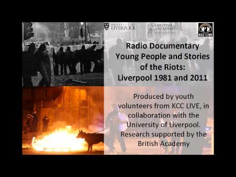 Young people and stories of the riots: Liverpool 1981 and 2011