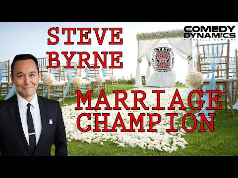 Steve Byrne  Marriage Stand up Comedy
