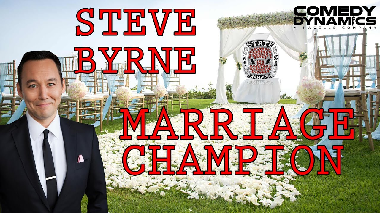 Steve Byrne - Marriage (Stand up Comedy)
