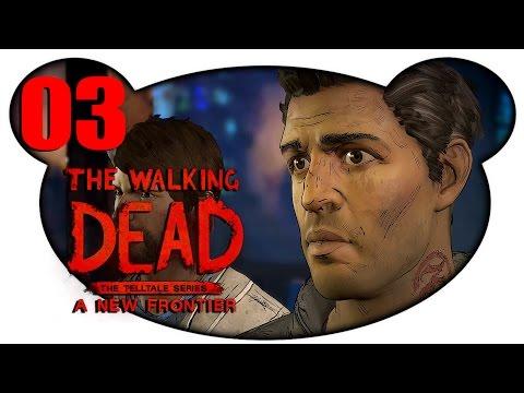 THE WALKING DEAD: A NEW FRONTIER #03 - Über dem Gesetz ( Deutsch ganze Episode)