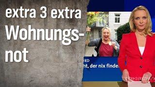 Extra 3 Extra: Wohnungsnot