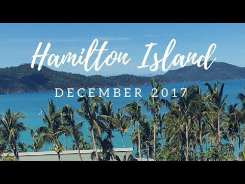 HAMILTON ISLAND DECEMBER 2017 Reef View Hotel Part I