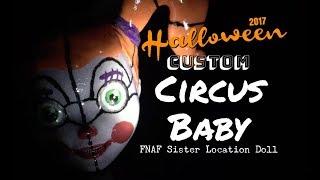 Halloween - Custom Baby FNAF Sister Location Doll