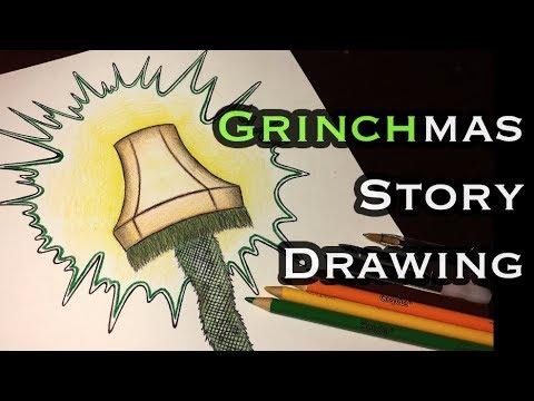 Drawing Time Lapse Grinchmas Story Leg Lamp Merry Christmas Anila Tac