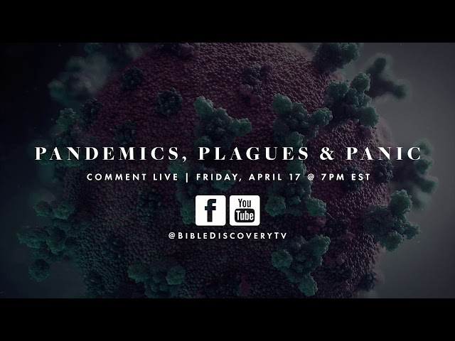 Pandemics, Plagues & Panic | Special Live Event