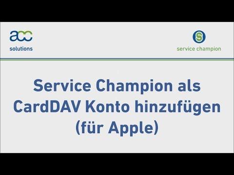 Service Champion als CardDAV Konto hinzufügen (für Apple)