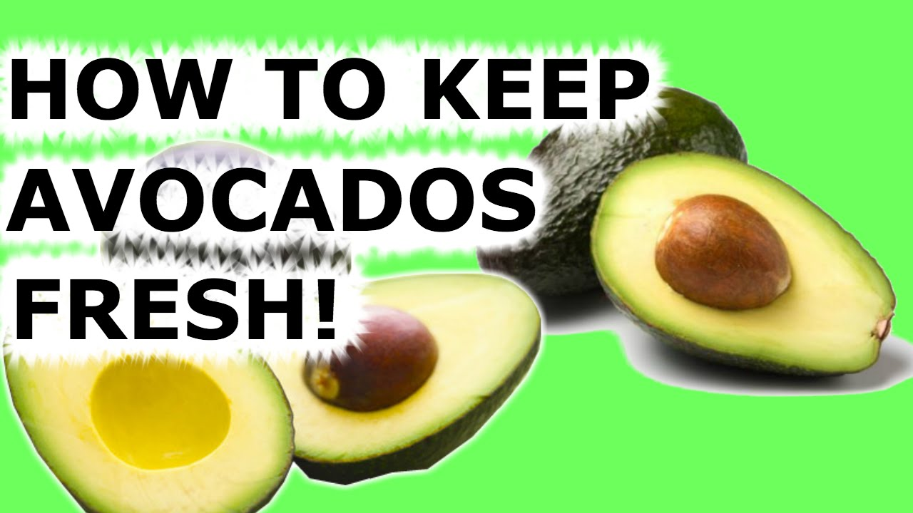 How To Keep Avocados From Turning Brown