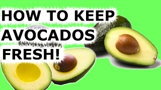How Keep Avocados Turning Brown Easy Tip