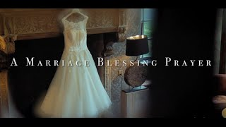 A Marriage Blessing Prayer HD