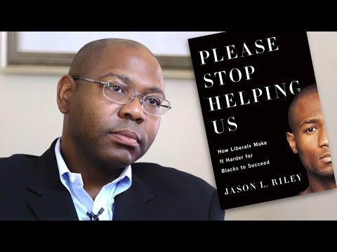 Black Americans Failed by Good Intentions: An Interview with Jason Riley