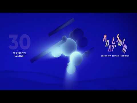 "G Perico ""Late Night"
