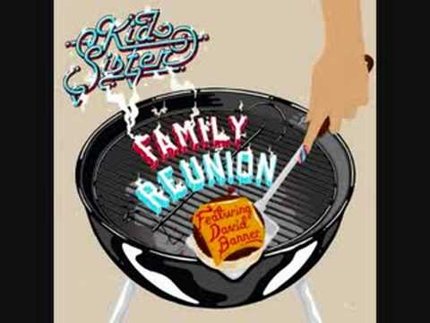 Kid Sister feat. David Banner - Family Reunion