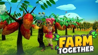 Farm Together! We Grew Chocolate Trees!