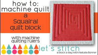 How-To Machine Quilt a Squairal Quilt Block With Natalia Bonner- Let's Stitch a Bloack a Day- Day 13