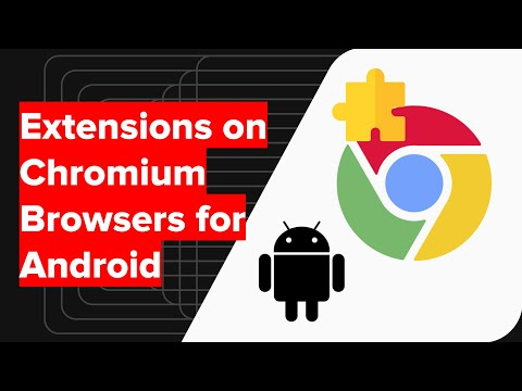 Is it possible to install Chrome Extensions on Android Browser? (Experimental)