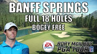 EA SPORTS Rory Mcilroy PGA Tour | New Course! Banff Springs Full 18 Holes! Gameplay