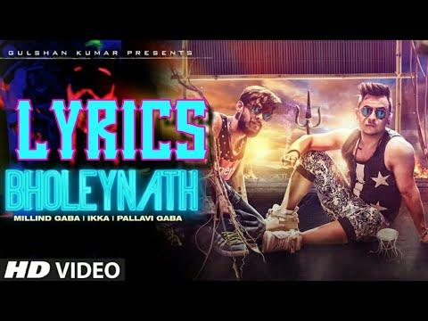 Bholeynath   Millind Gaba   Pallavi Gaba   Ikka   Full Video Lyrics Song