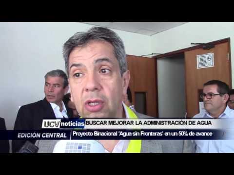 BUSCA MEJORAR LA ADMINISTRACIÓN DEL AGUA EN PERÚ Y ECUADOR -UCV NOTICIAS PIURA