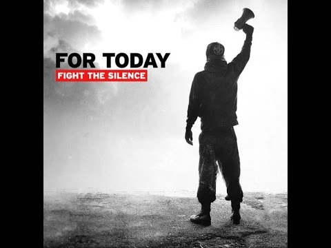 For Today - Fight The Silence (FULL ALBUM)