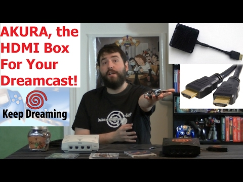 Keep Dreaming - Akura Dreamcast HDMI Box! - DC HD! - Adam Koralik