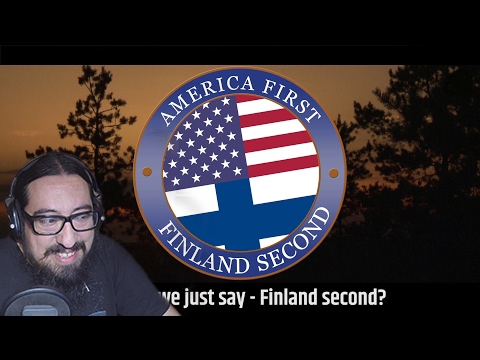 America First, Finland Second (OFFICIAL) | REACTION