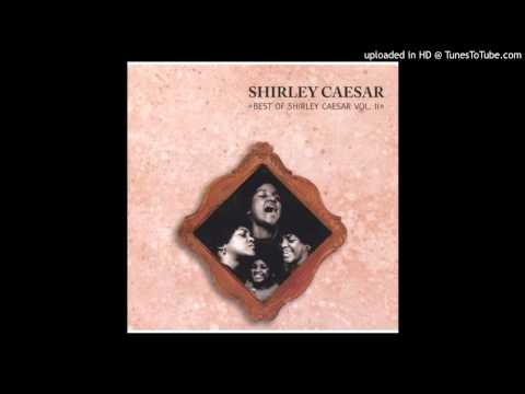 Nobody But You, Lord Shirley Caesar