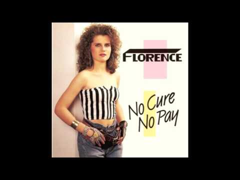 "Florence - No Cure No Pay (12"" Version)"