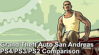 Grand Theft Auto San Andreas PS4 Vs PS2 Vs PS3 Graphics Comparison