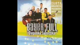 Bayer Full   Cyganeczka Janeczka