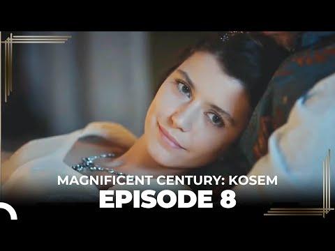 Magnificent Century: Kosem Episode 8 (English Subtitle)