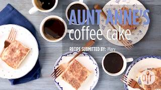 How to Make Aunt Anne's Coffee Cake | Cake Recipes | Allrecipes.com