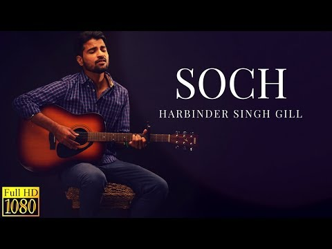 Soch (Unplugged Version) | Harbinder Singh Gill | Latest Punjabi Songs