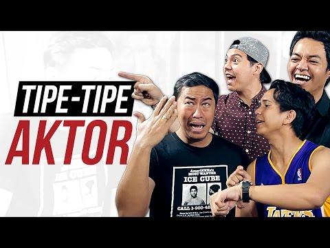 TIPE-TIPE AKTOR feat. PANDJI PRAGIWAKSONO, SKINNYINDONESIAN24, REZAOKTOVIAN