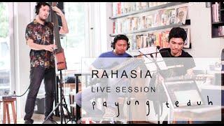 Payung Teduh - Rahasia (Live Session)