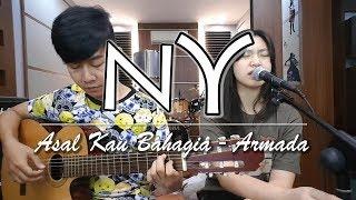 Asal Kau Bahagia - Armada   by Nadia & Yoseph (NY Cover)