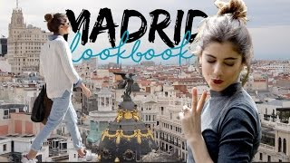 MADRID LOOKBOOK - 4 days 4 outfits