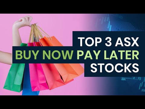 Top 3 ASX Buy Now Pay Later (BNPL) Stocks