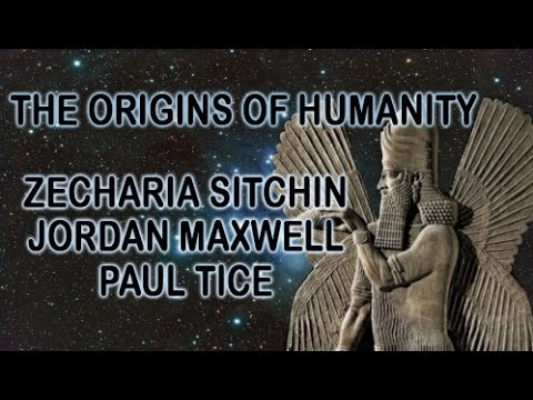 Exclusive! Zecharia Sitchin: Origins Of Humanity. Experienced By Jordan Maxwell & Paul Tice 3/18/17