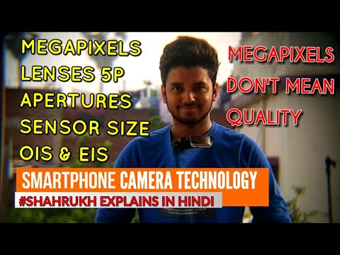 Smartphone Camera Technology Explained | MegaPixels, Aperture, Lense, Sensor Size, EIS & OIS | Hindi
